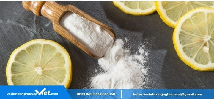 Sử dụng hỗn hợp baking soda và chanh xử lý cặn bã tích tụ